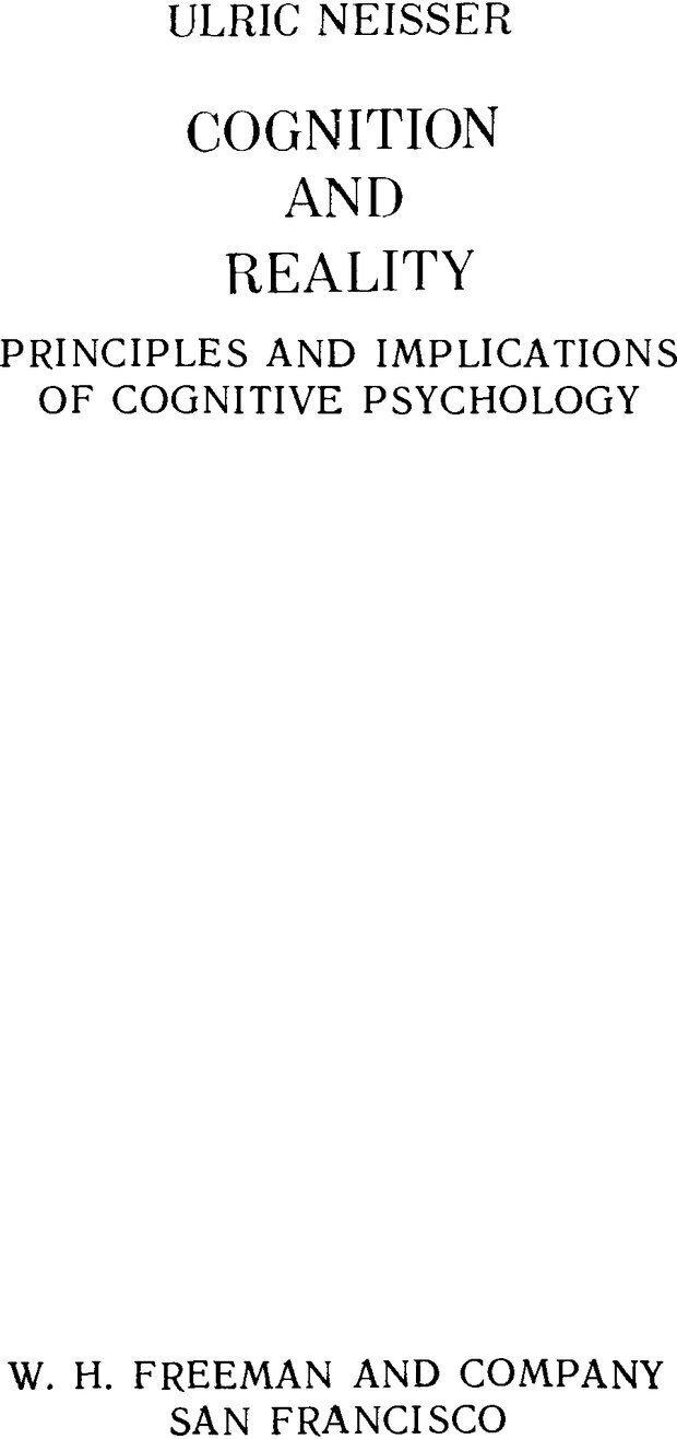 DJVU. Познание и реальность. Смысл и принципы когнитивной психологии. Найссер У. Г. Страница 1. Читать онлайн