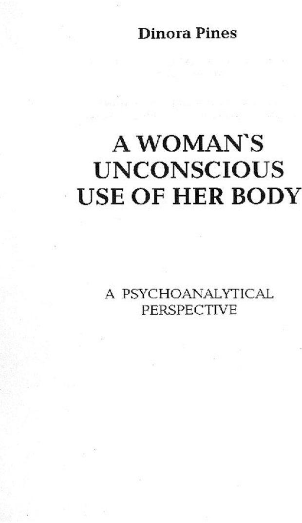 PDF. Бессознательное использование своего тела женщиной. Пайнз Д. Страница 1. Читать онлайн