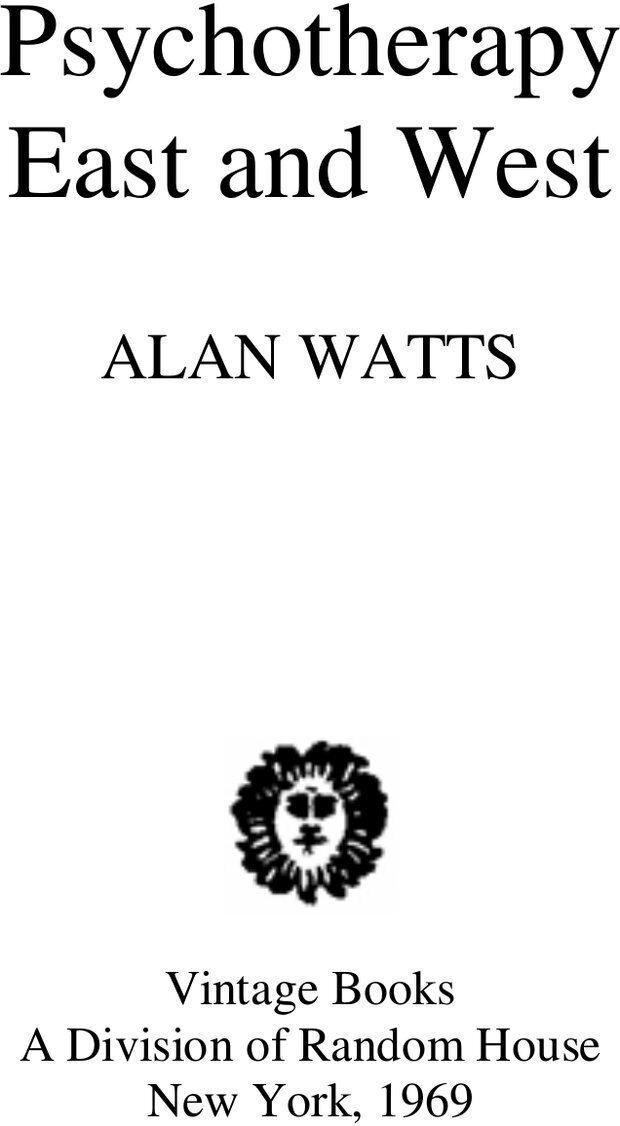 PDF. Психотерапия. Восток и Запад. Уотс А. У. Страница 2. Читать онлайн