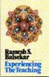 Переживание Учения на опыте, Балсекар Рамеш